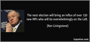 More Ken Livingstone Quotes