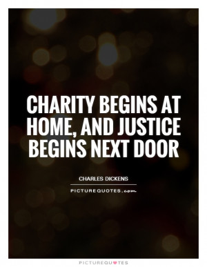Justice Quotes Charity Quotes Charles Dickens Quotes
