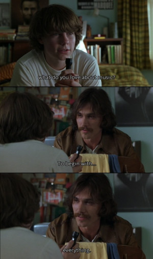 awesome movie quotes / Almost Famous