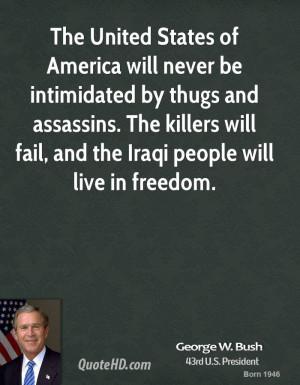george-w-bush-george-w-bush-the-united-states-of-america-will-never ...