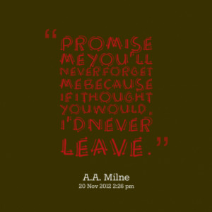 5532-promise-me-youll-never-forget-me-because-if-i-thought-you_380x280 ...