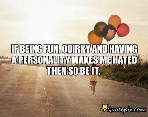 quotes all is inspirational quotes about having fun having fun ...