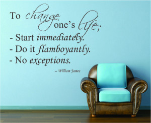 William James To change...Wall Decal Quotes