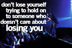 drake #drake quotes #losing yourself #losing someone #they don't care ...