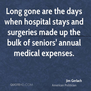 Long gone are the days when hospital stays and surgeries made up the ...