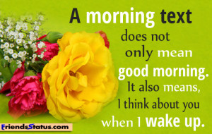 morning text does not only mean good morning it also means i think ...