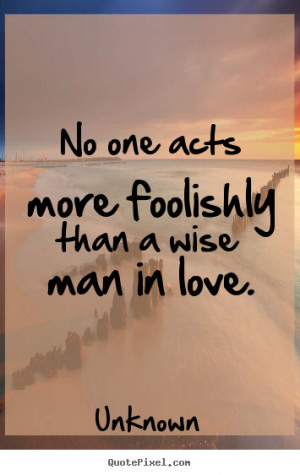 wise quotes about love quotesgram