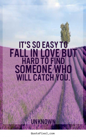 Falling Hard for Someone Quotes http://quotepixel.com/picture/love ...