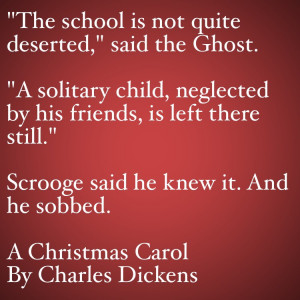 My Favorite Quotes from A Christmas Carol #21 – The school is not ...