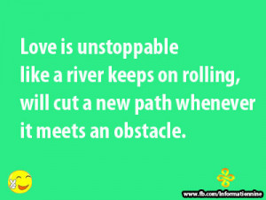 Unstoppable Love Quotes Love is Unstoppable