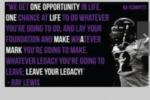 One of Ray Lewis's quotes