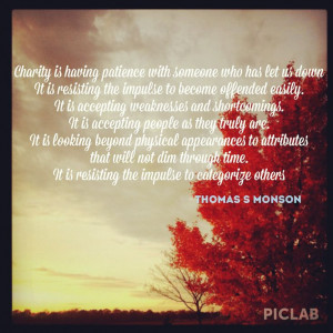 Charity Quotes from President Uchtdorf,