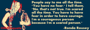 Motivational Quote from Ronda Rousey on courage