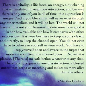 Martha Graham quote.