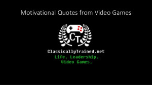 Motivational quotes from video games about life & leadership