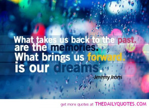 ... quote-past-dreams-future-dreams-quotes-picture-pics-image-sayings.jpg