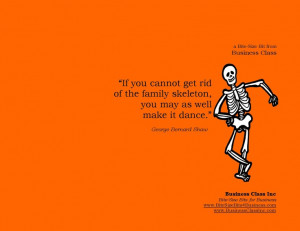 ... skeleton, you may as well make it dance.