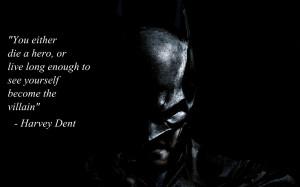 Harvey Dent Quote on a Batman background [2880x1800]