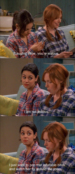 That-70-s-Show-quote-that-70s-show-21240329-558-1280.jpg