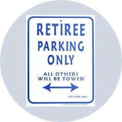 retirement parking sign funny retirement gift this funny retirement ...