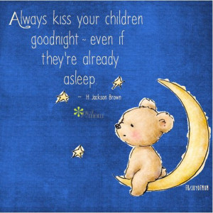 ... Goodnight, Children Goodnight, Families, Quotes On Love For Your Kids