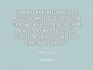 quote-Jam-Master-Jay-i-remember-when-i-was-coming-up-20670.png