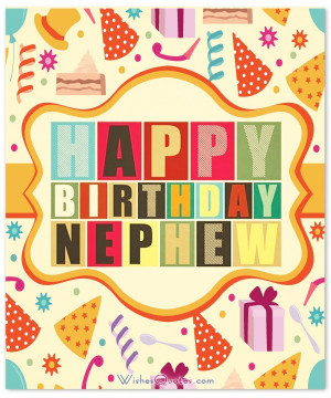 Birthday Wishes and Messages for Nephew
