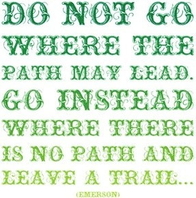 Daily inspirational quotes, sayings, path may lead