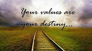 Your values are your destiny - Self Discipline Assoctaion