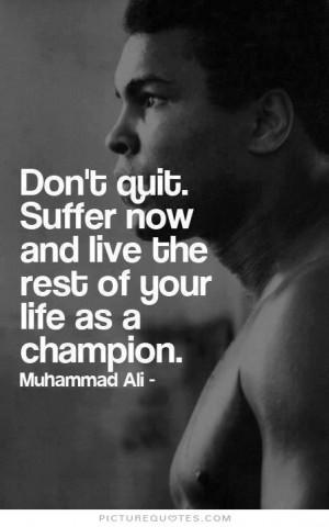 Sports Quotes Training Quotes Champion Quotes Never Quit Quotes ...