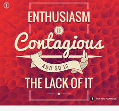 Enthusiasm More