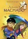 de Antonio Machado y una tarde de lluvia/ 4 Poems by Antonio Machado ...