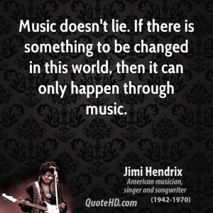 File Name : jimi-hendrix-music-quotes-music-doesnt-lie-if-there-is ...