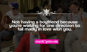 Not having a boyfriend because you're waiting for one direction to ...