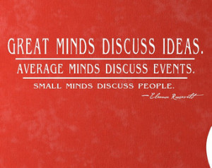 Vinyl Wall Quote Eleanor Roosevelt Quote Great Minds, Average Minds ...