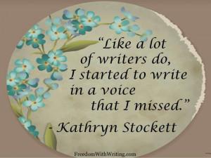 Kathryn Stockett quote