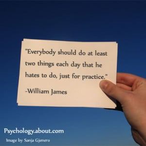 William James quote - © Kendra Cherry, adapted from an image by Sanja ...