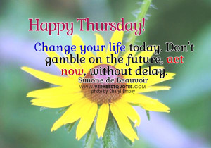 ... on the future – Motivational Thursday Good Morning Picture quotes