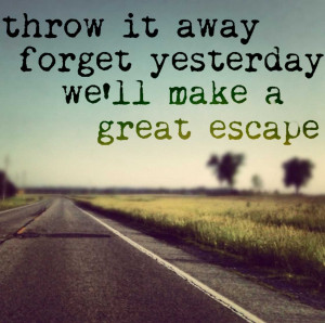 love forget quotes forget a love quotes forget about yesterday quotes ...