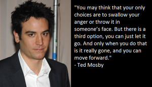 Ted Mosby motivational inspirational love life quotes sayings ...