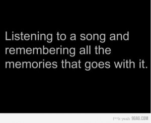 ... Good Things, Stuff, Music Quotes, So True, Memories, Favorite Quotes