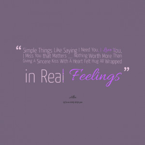 15571-simple-things-like-saying-i-need-you-i-love-you-i-miss-you.png