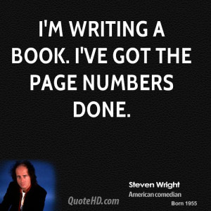 steven-wright-steven-wright-im-writing-a-book-ive-got-the-page-numbers ...