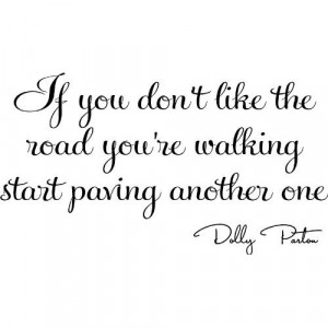 dolly parton quote. Married to the owner of a road construction ...