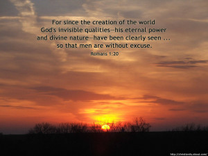 God's invisible qualities—his eternal power and divine nature ...