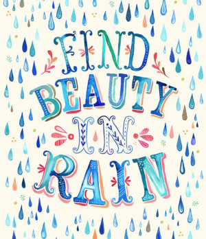 Find beauty in rain best inspirational quotes