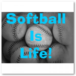 Softball is life!!