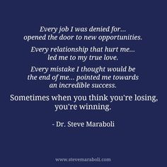 Every job I was denied for… opened the door to new opportunities ...