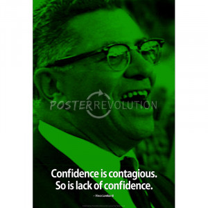 Vince Lombardi Confidence iNspire Quote Poster - 13x19