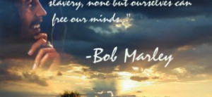 ... Quotes And Sayings: Best Bob Marley Quotes And The Blue Sky Capture